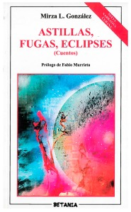 astillas, fugas, eclipses